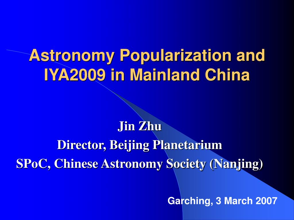 astronomy popularization and iya2009 in mainland china l.