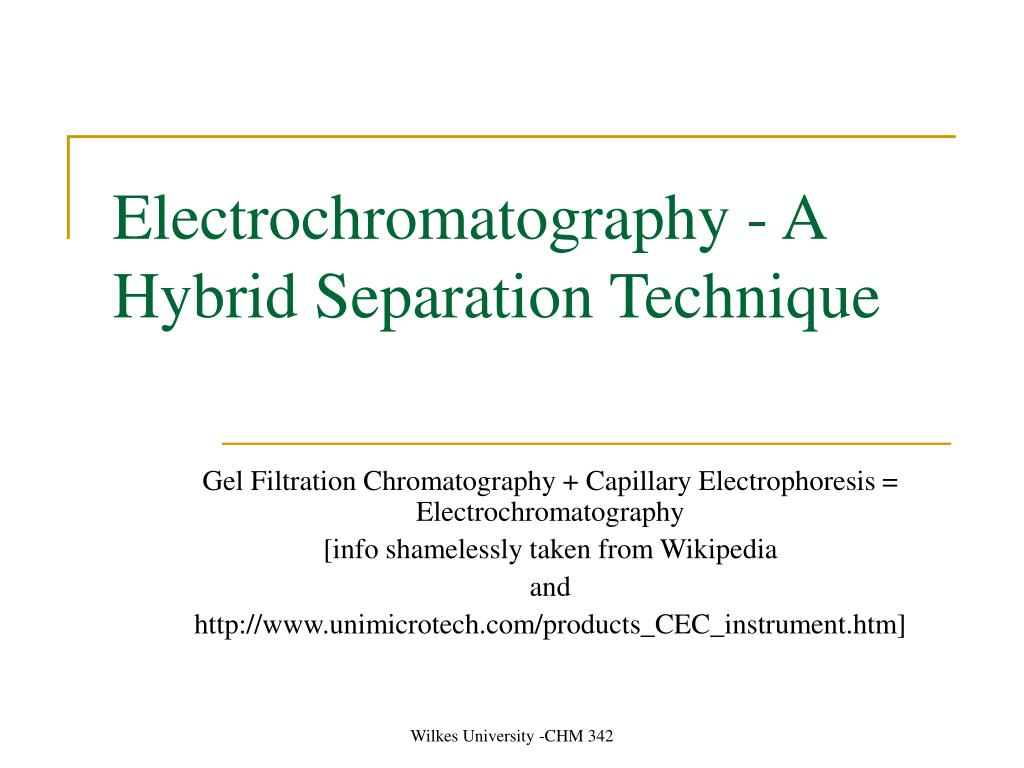 electrochromatography a hybrid separation technique l.
