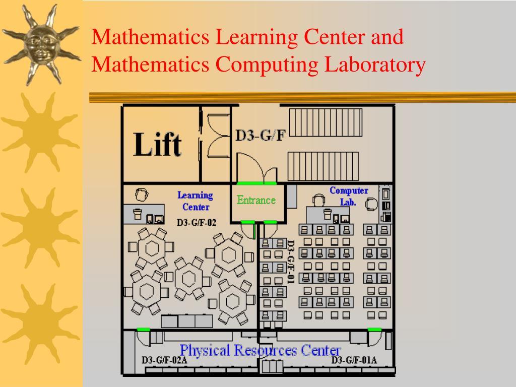 Mathematics Learning Center and Mathematics Computing Laboratory