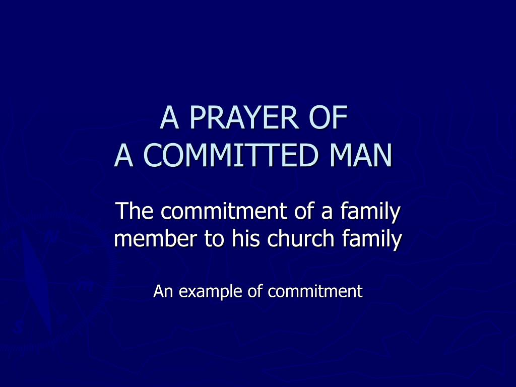 a prayer of a committed man l.