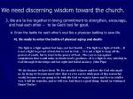 we need discerning wisdom toward the church18