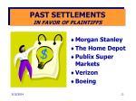 past settlements in favor of plaintiffs