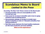 scandalous memo to board leaked to the press