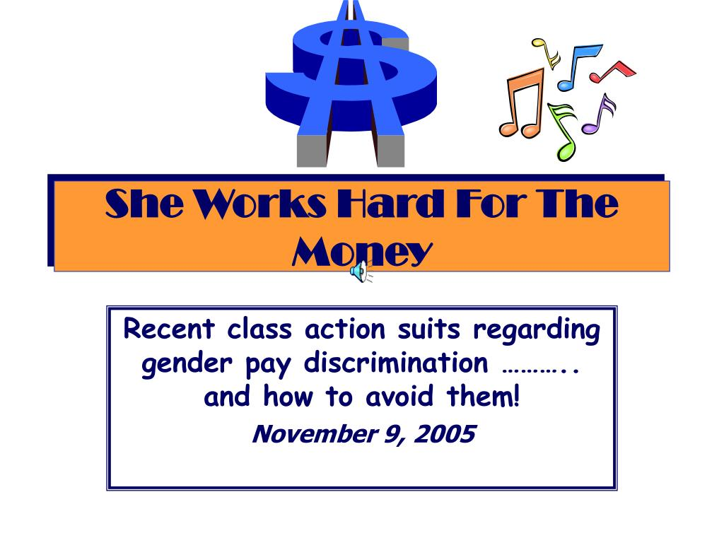 she works hard for the money l.