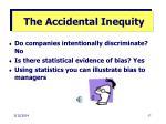 the accidental inequity