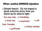 when justice brings injustice8