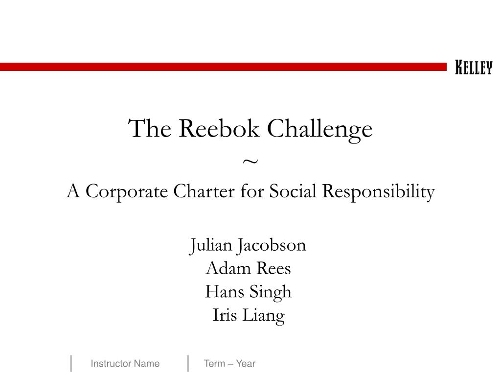 the reebok challenge a corporate charter for social responsibility l.