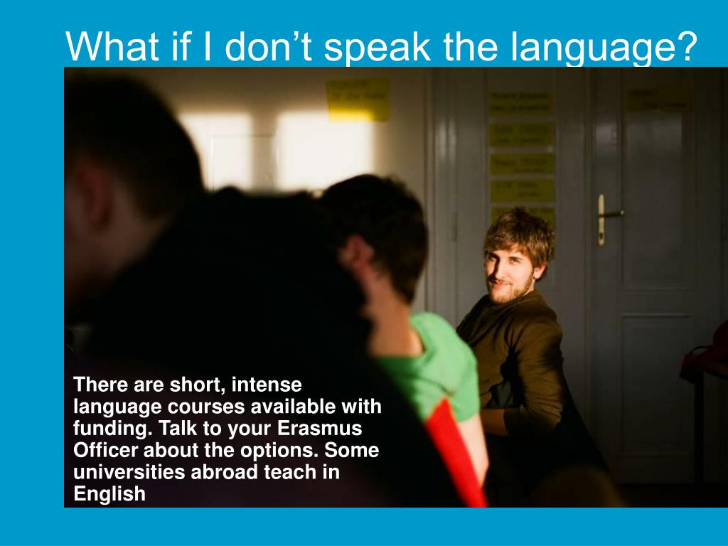 What if I don't speak the language?