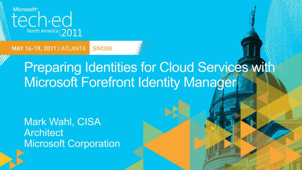 preparing identities for cloud services with microsoft forefront identity manager l.
