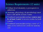 science requirements 12 units