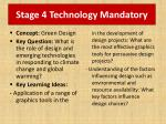 stage 4 technology mandatory