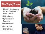the topic focus