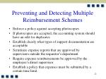 preventing and detecting multiple reimbursement schemes