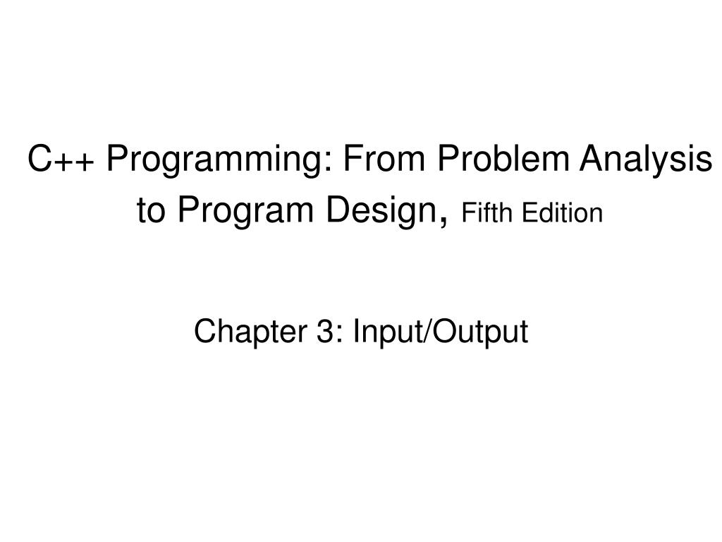 c programming from problem analysis to program design fifth edition l.