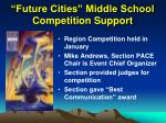 future cities middle school competition support