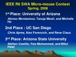 ieee r6 swa micro mouse contest spring 2008