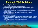 planned 2008 activities