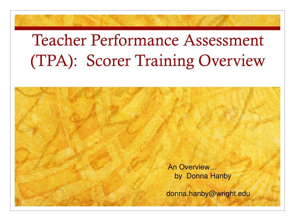 teacher performance assessment tpa scorer training overview l.