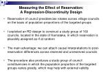 measuring the effect of reservation a regression discontinuity design