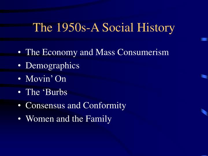 The 1950s a social history