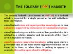 the solitary hadeeth