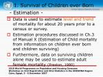 1 survival of children ever born12