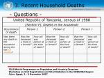 3 recent household deaths28