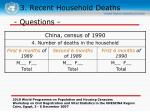 3 recent household deaths30