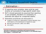 3 recent household deaths33