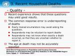 3 recent household deaths34
