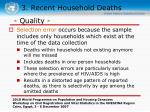 3 recent household deaths35