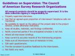 guidelines on supervision the council of american survey research organizations