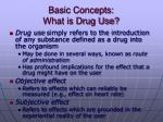 basic concepts what is drug use