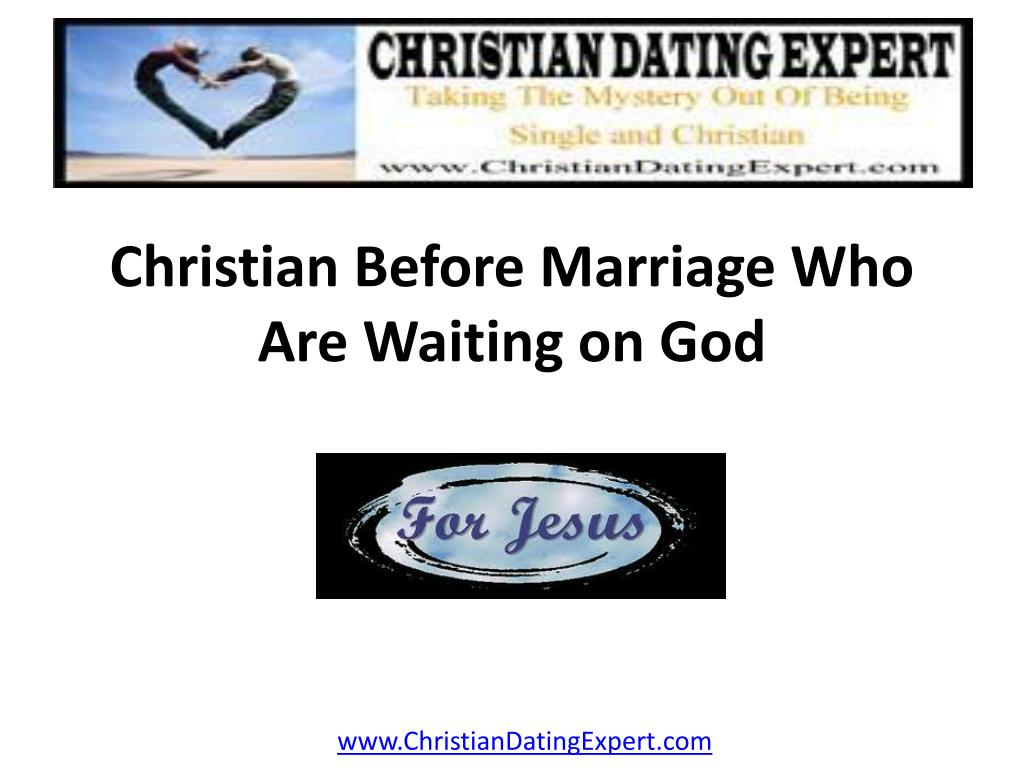 christian before marriage who are waiting on god l.