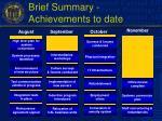 brief summary achievements to date