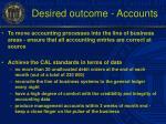 desired outcome accounts