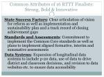 common attributes of 16 rttt finalists strong bold innovative