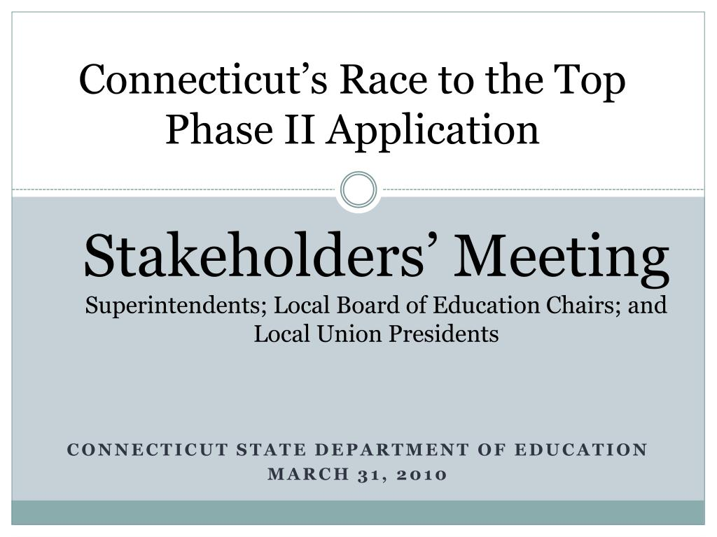 connecticut s race to the top phase ii application l.