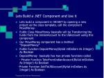 lets build a net component and use it