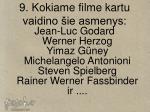 9 kokiame filme kartu vaidino ie asmenys