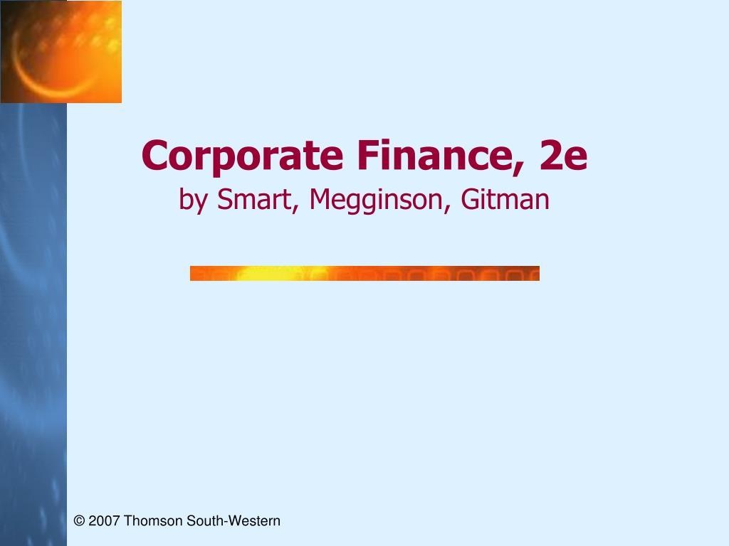 corporate finance 2e by smart megginson gitman l.