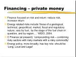 financing private money