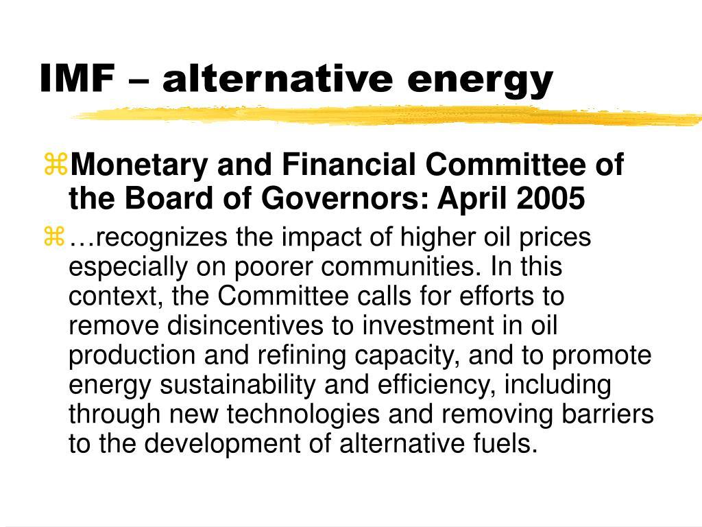 IMF – alternative energy