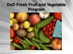 dod fresh fruit and vegetable program
