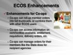 ecos enhancements