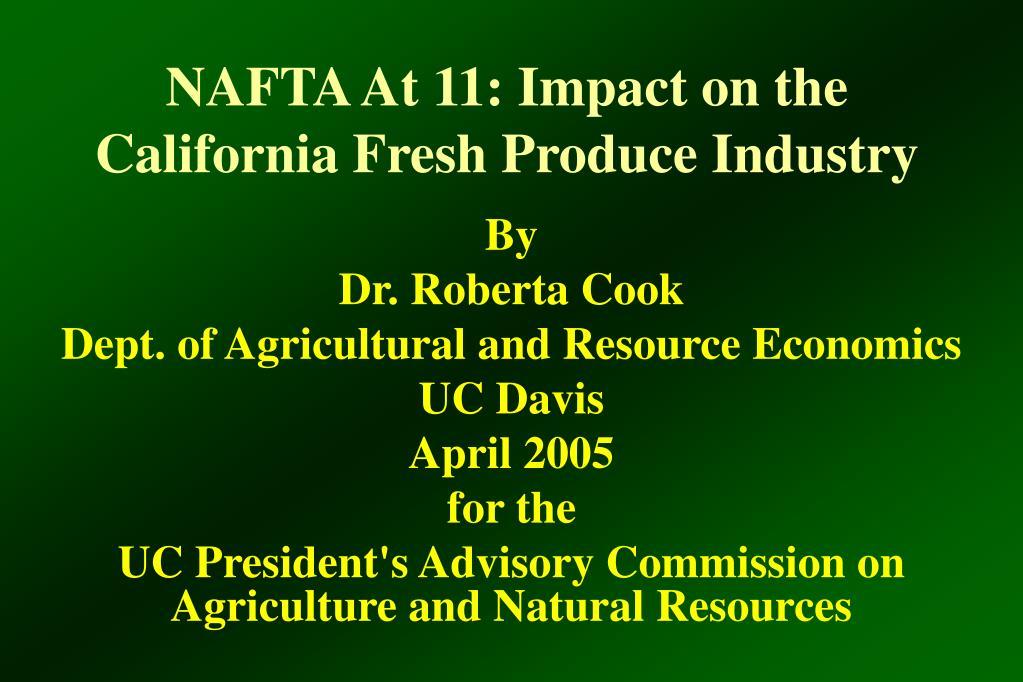 nafta at 11 impact on the california fresh produce industry l.