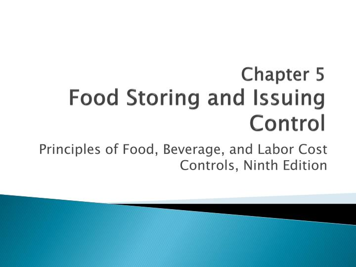 chapter 5 food storing and issuing control n.