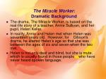 the miracle worker dramatic background