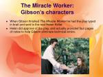 the miracle worker gibson s characters