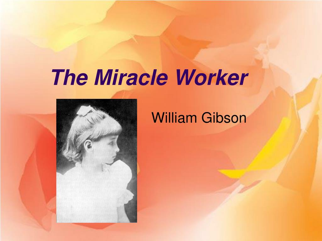the miracle worker l.